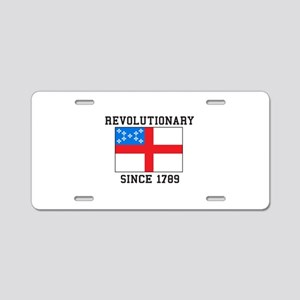 Revolutionary since 1789 Aluminum License Plate