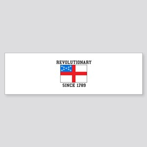 Revolutionary since 1789 Bumper Sticker