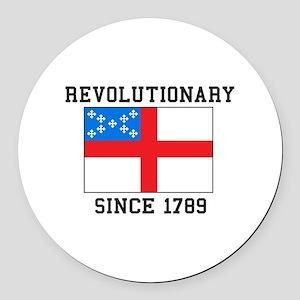 Revolutionary since 1789 Round Car Magnet
