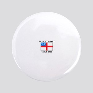 Revolutionary since 1789 Button