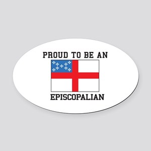 Proud be an Episcopal Flag Oval Car Magnet