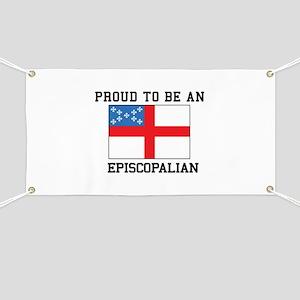 Proud be an Episcopal Flag Banner