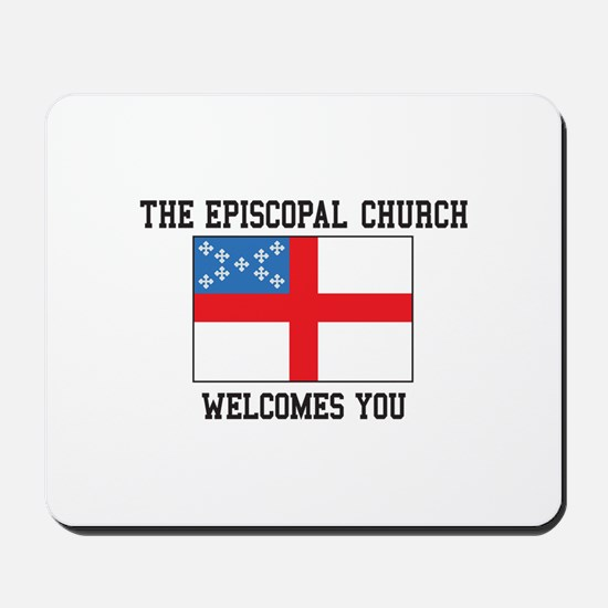 The Episcopal church welcomes you Mousepad