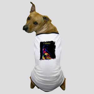 i dance Dog T-Shirt