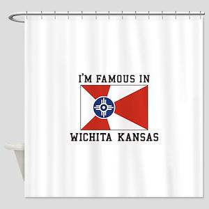 I'm Famous In Wichita Kansas Shower Curtain