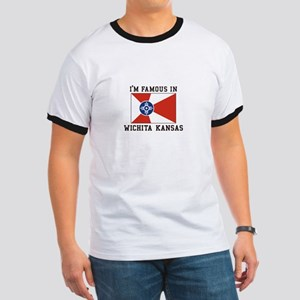 I'm Famous In Wichita Kansas T-Shirt