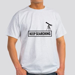 Keep searching T-Shirt