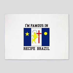 I'm Famous in Recife, Brazil 5'x7'Area Rug