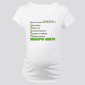 Why Do We Wear Green Maternity T-Shirt
