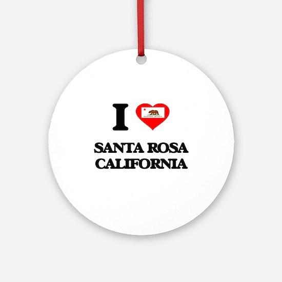 I love Santa Rosa California Ornament (Round)