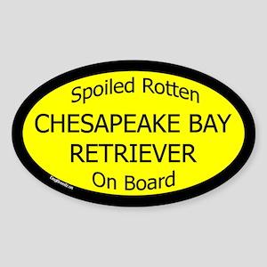 Spoiled Chespeake Bay Retriever Oval Sticker