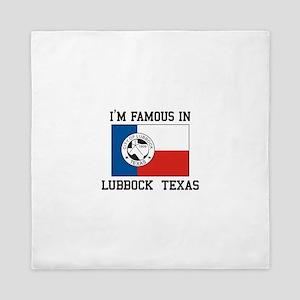 I'M Famous in Lubbock, Texas Queen Duvet
