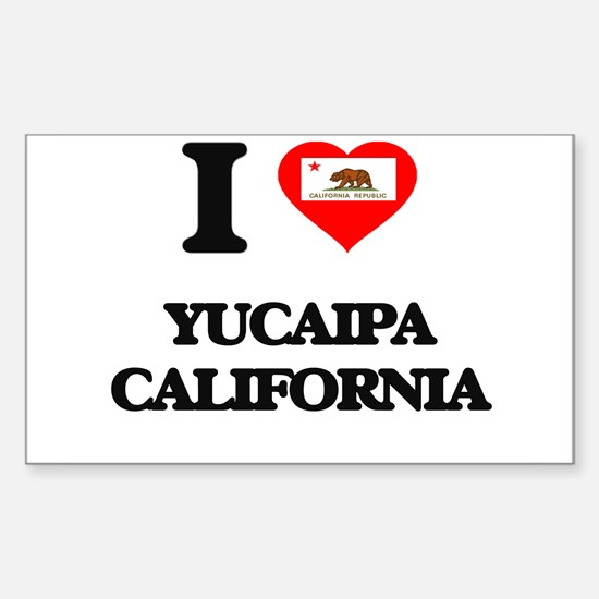 I love Yucaipa California Decal