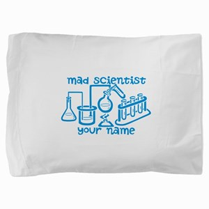 Personalized Mad Scientist Pillow Sham