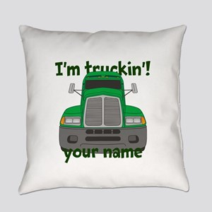 Personalized Im Truckin Everyday Pillow