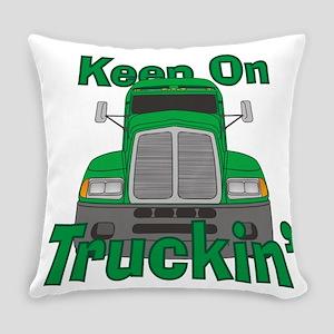 Keep On Truckin Everyday Pillow