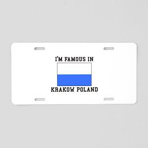 Famous In Krakow Aluminum License Plate