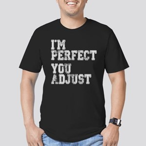I'm Perfect You Adjust Men's Fitted T-Shirt (dark)