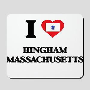 I love Hingham Massachusetts Mousepad