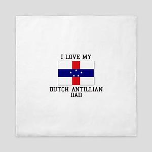I Love My Ducth Antillian Dad Queen Duvet