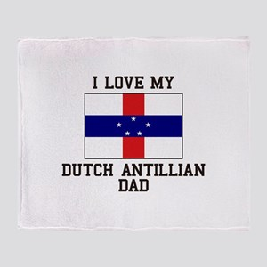 I Love My Ducth Antillian Dad Throw Blanket
