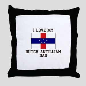 I Love My Ducth Antillian Dad Throw Pillow
