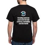 Creating Want Most Dark T-Shirt