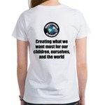 Creating Want Most Women's Classic White T-Shirt
