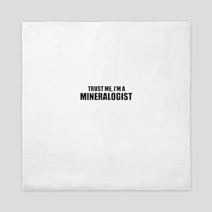 Trust Me, I'm A Mineralogist Queen Duvet