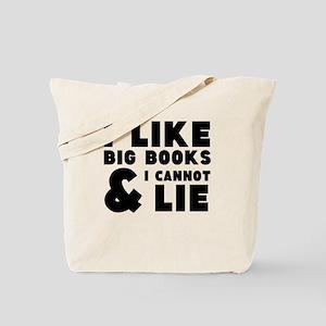 I like big book and I cannot lie Tote Bag