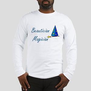 Beautician Long Sleeve T-Shirt