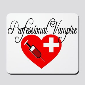 Phlebotomist - Professional Vampire Mousepad