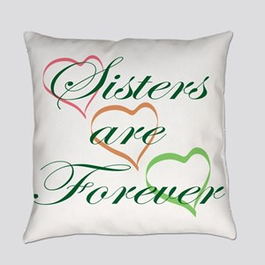 Sisters Are Forever Everyday Pillow