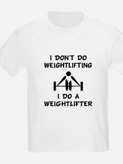 Do A Weightlifter T-Shirt