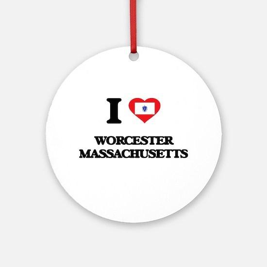 I love Worcester Massachusetts Ornament (Round)