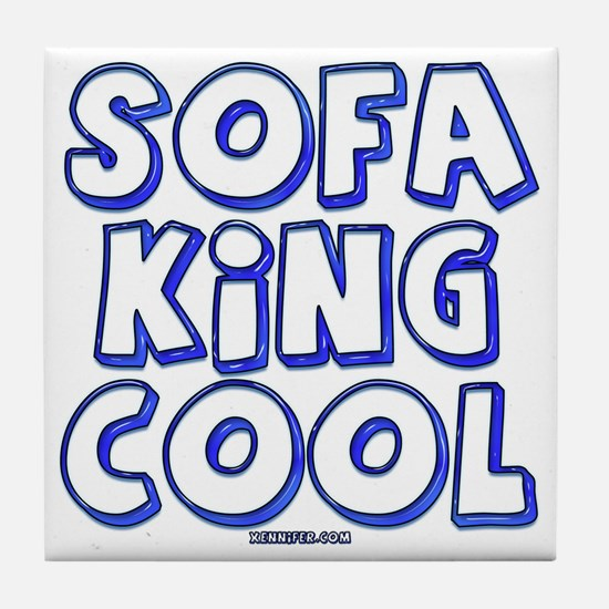 SofaKingCool 10x10.png Tile Coaster