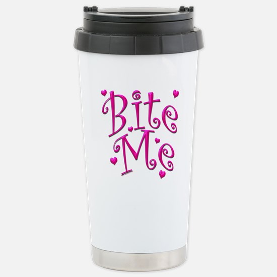 BiteMePink 10x10.png Stainless Steel Travel Mug