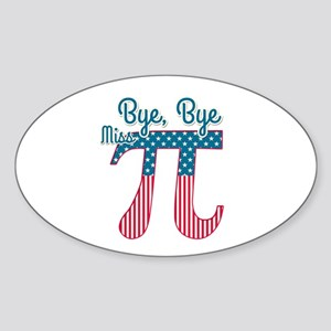 Bye, Bye Miss American Pi (Pie) Sticker