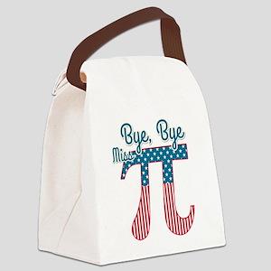 Bye, Bye Miss American Pi (Pie) Canvas Lunch Bag