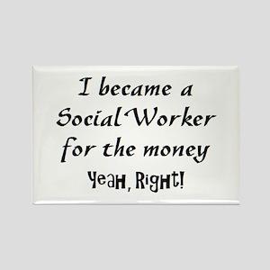 social worker money Rectangle Magnet