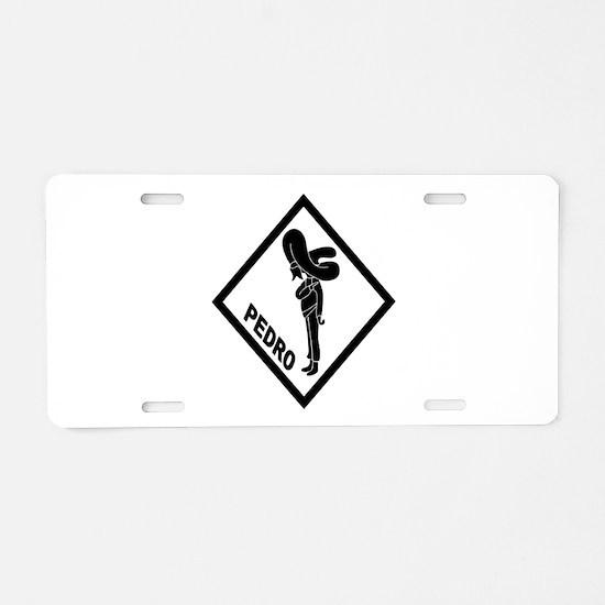 PEDRO Patch (B) Aluminum License Plate