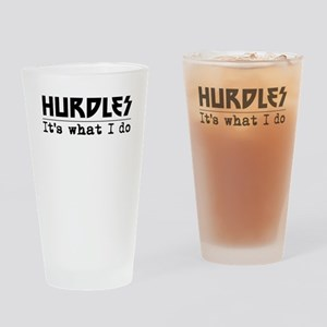 Hurdles Its What I Do Drinking Glass