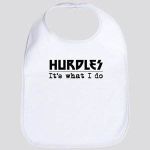 Hurdles Its What I Do Bib