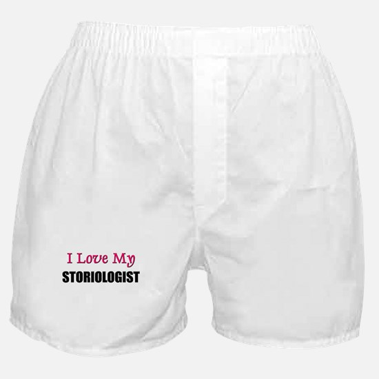 I Love My STORIOLOGIST Boxer Shorts