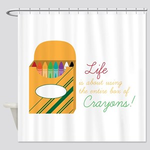 Life Crayons! Shower Curtain
