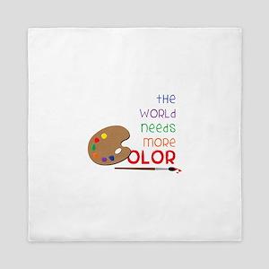 World Needs More Color Queen Duvet