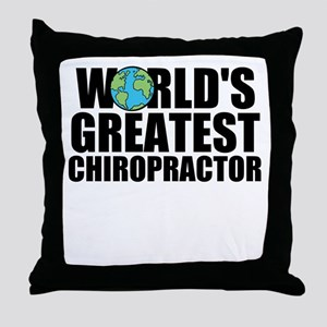 World's Greatest Chiropractor Throw Pillow