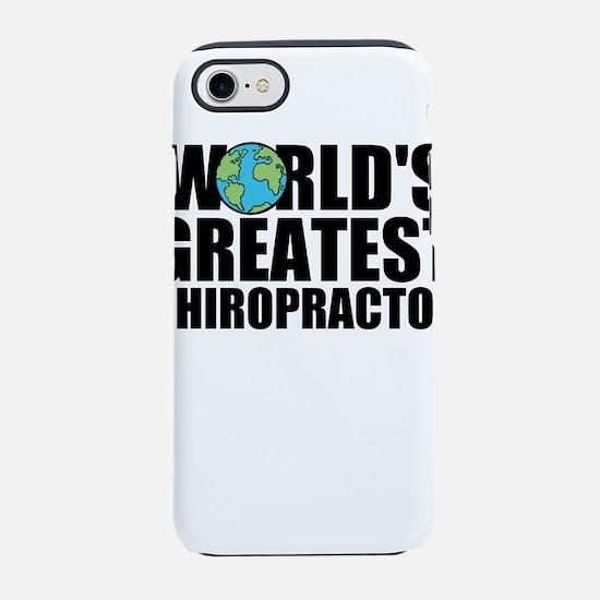 World's Greatest Chiropractor iPhone 7 Tough C