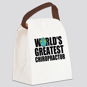 World's Greatest Chiropractor Canvas Lunch Bag