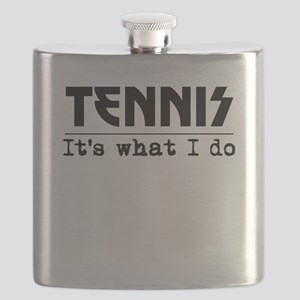 Tennis Its What I Do Flask